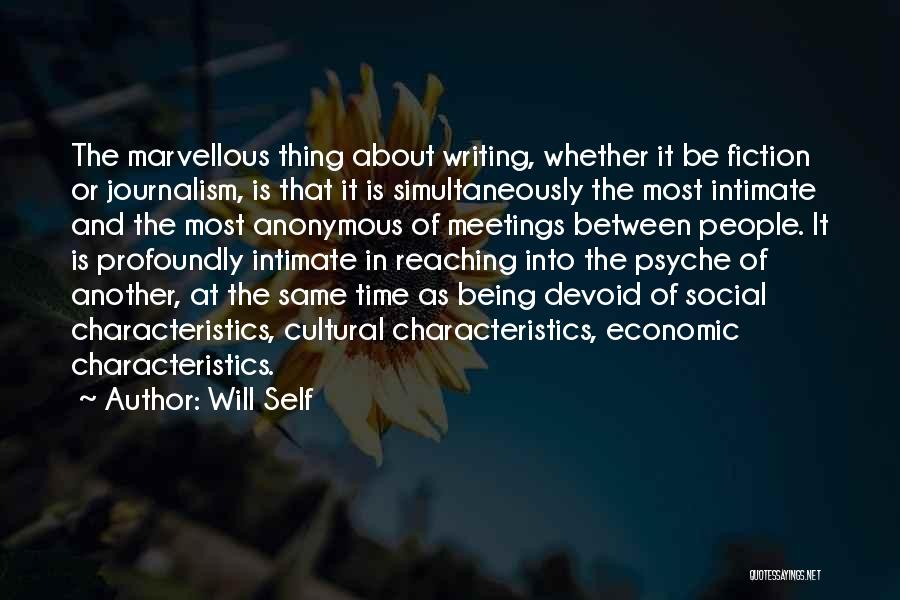 Writing Fiction Quotes By Will Self