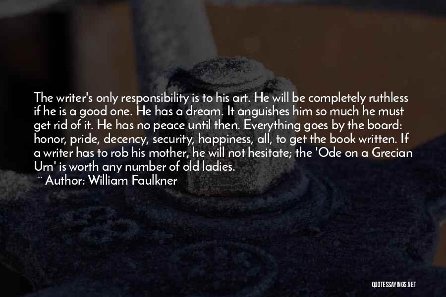 Writing Fiction Quotes By William Faulkner