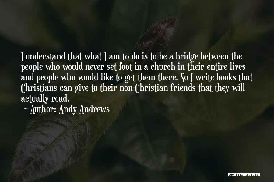 Writing Is Like Quotes By Andy Andrews