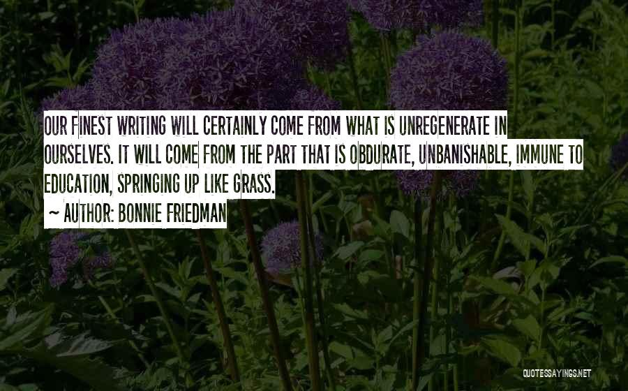 Writing Is Like Quotes By Bonnie Friedman