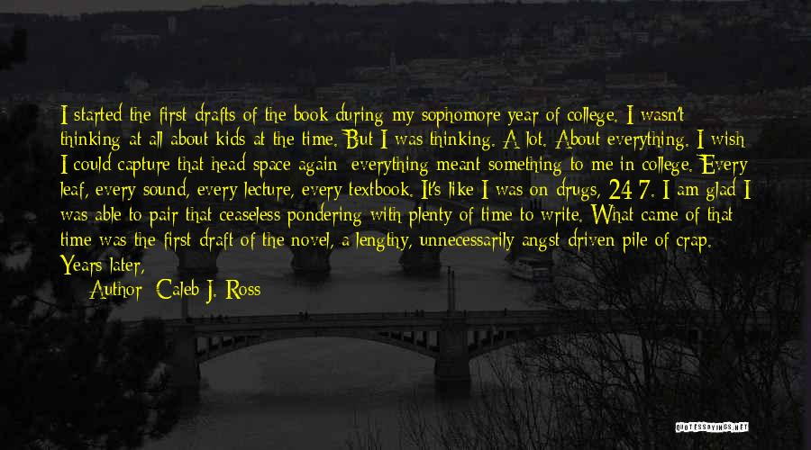Writing Is Like Quotes By Caleb J. Ross