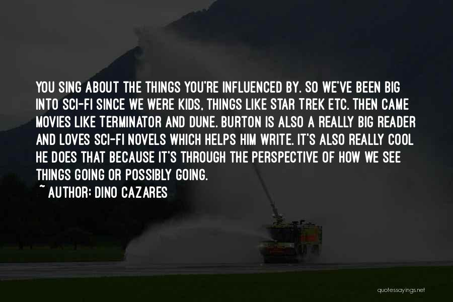 Writing Is Like Quotes By Dino Cazares