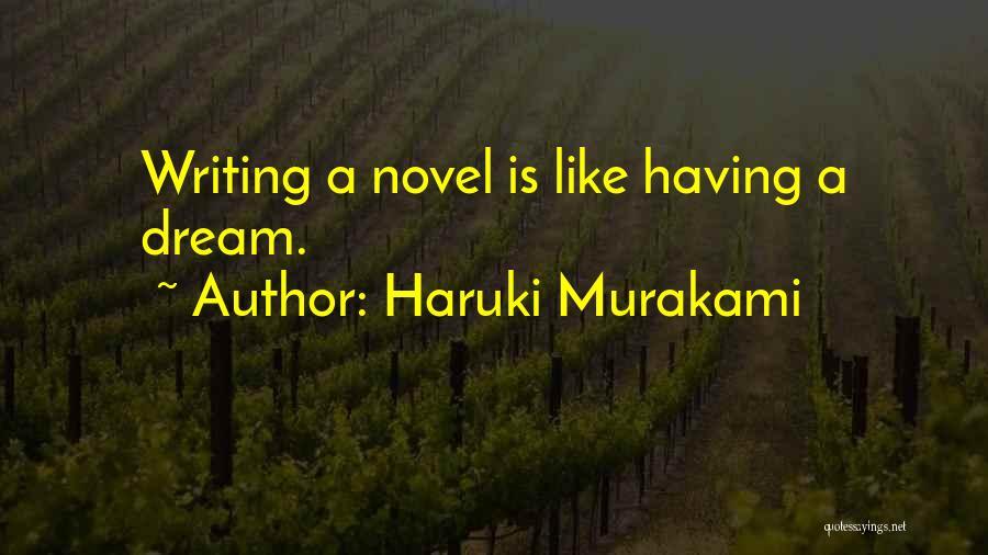 Writing Is Like Quotes By Haruki Murakami