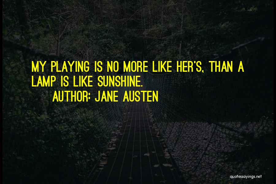 Writing Is Like Quotes By Jane Austen
