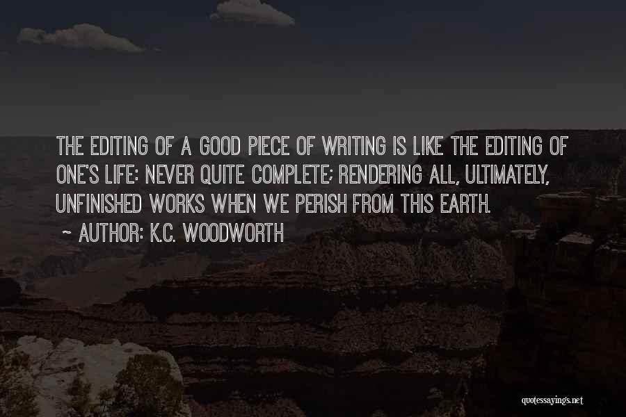 Writing Is Like Quotes By K.C. Woodworth