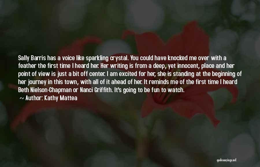 Writing Is Like Quotes By Kathy Mattea