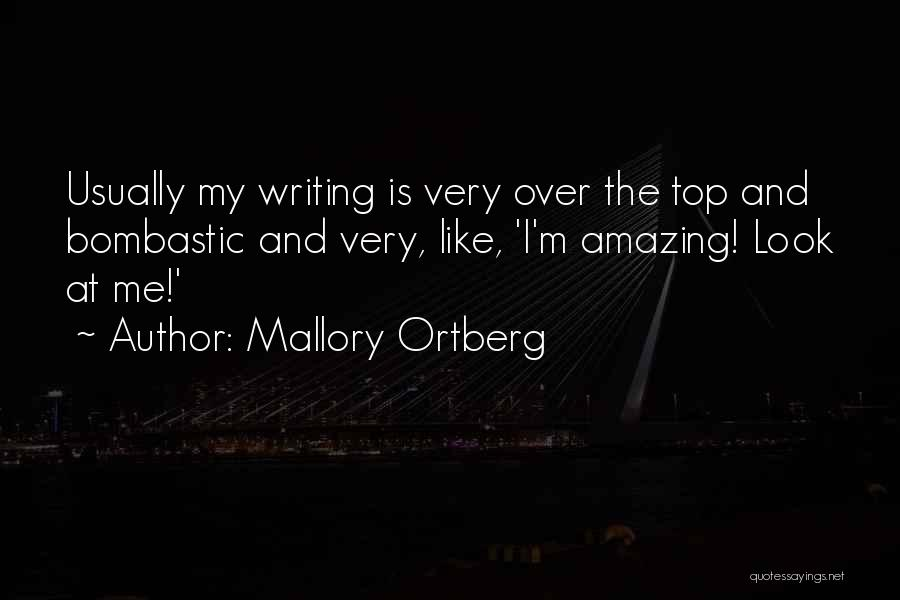 Writing Is Like Quotes By Mallory Ortberg