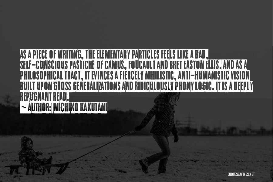 Writing Is Like Quotes By Michiko Kakutani