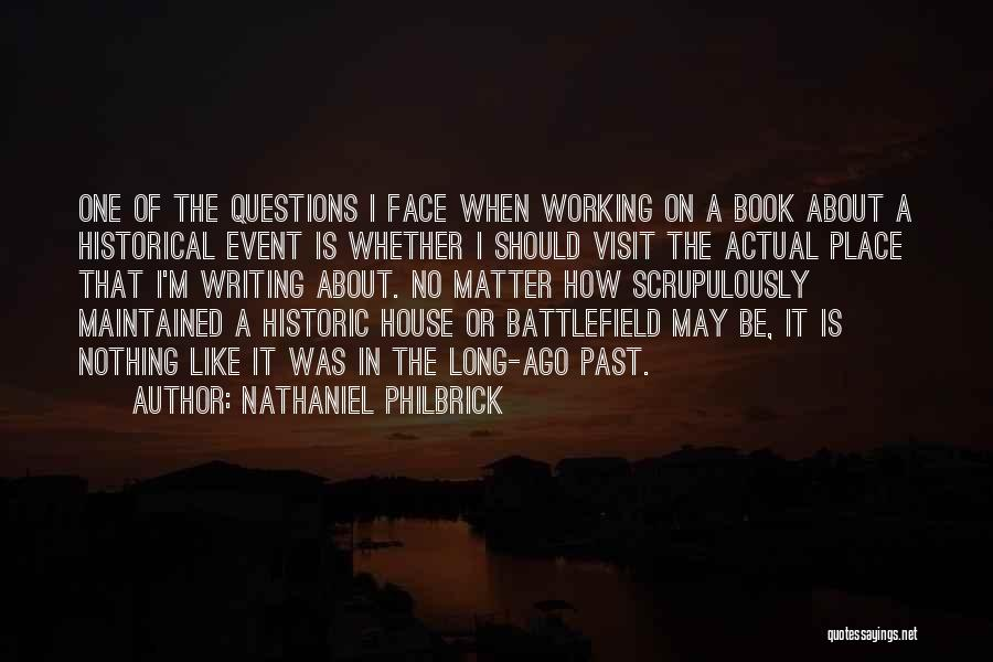 Writing Is Like Quotes By Nathaniel Philbrick
