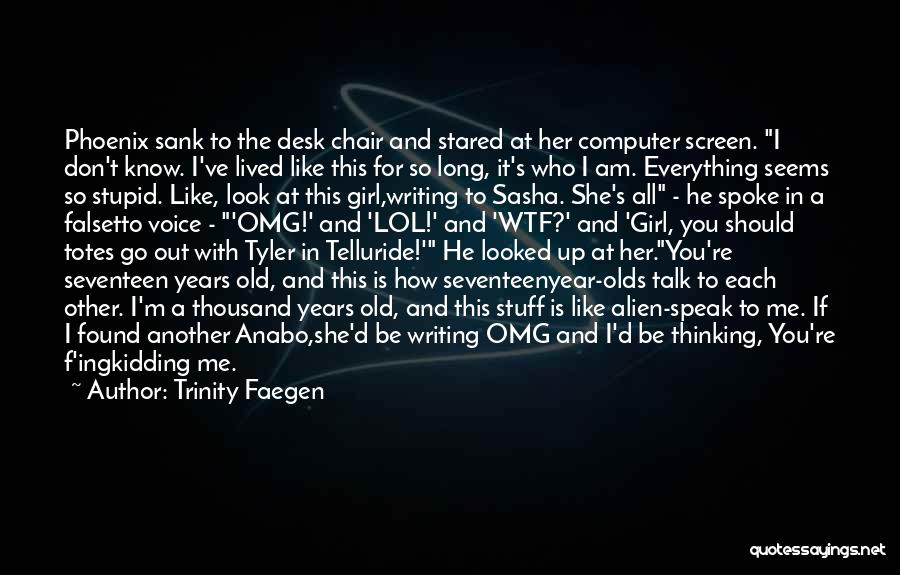 Writing Is Like Quotes By Trinity Faegen