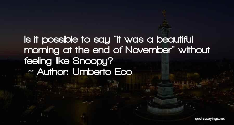 Writing Is Like Quotes By Umberto Eco