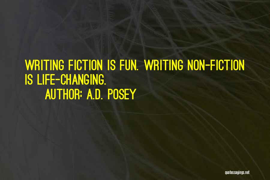 Writing Nonfiction Quotes By A.D. Posey