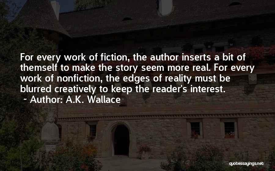 Writing Nonfiction Quotes By A.K. Wallace