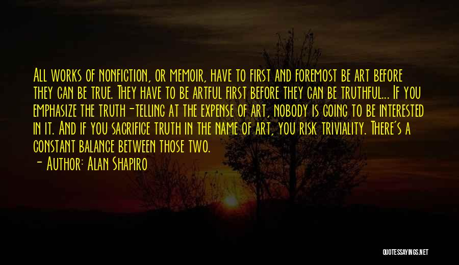 Writing Nonfiction Quotes By Alan Shapiro