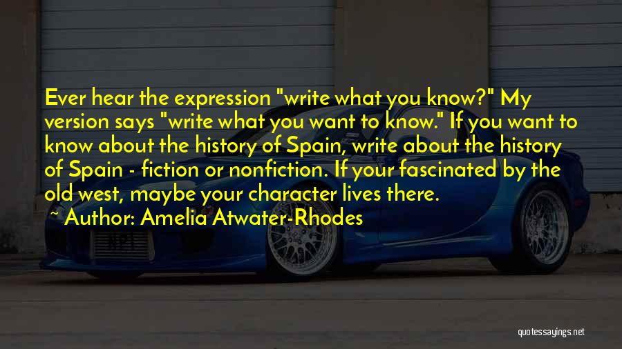 Writing Nonfiction Quotes By Amelia Atwater-Rhodes