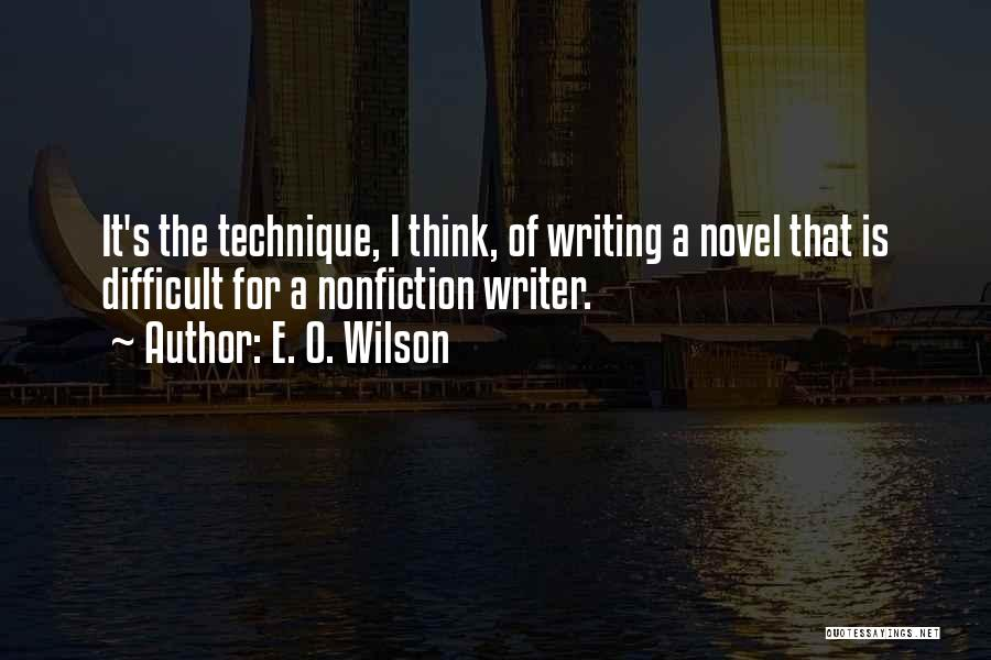Writing Nonfiction Quotes By E. O. Wilson