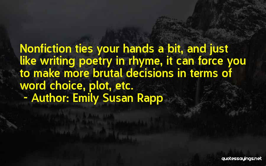 Writing Nonfiction Quotes By Emily Susan Rapp