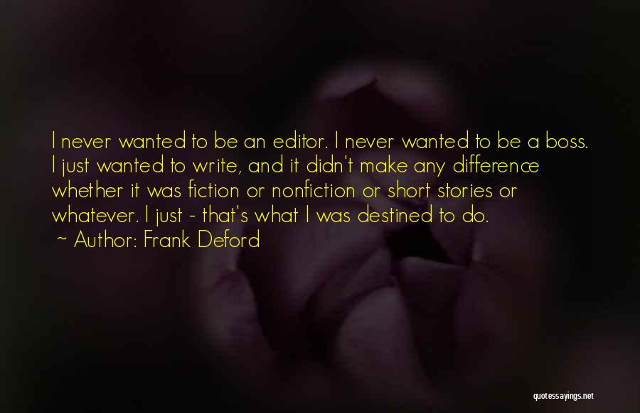 Writing Nonfiction Quotes By Frank Deford