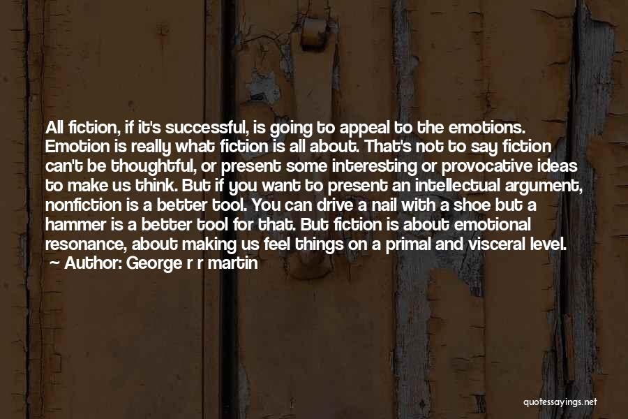 Writing Nonfiction Quotes By George R R Martin