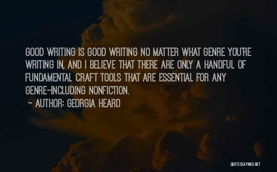 Writing Nonfiction Quotes By Georgia Heard