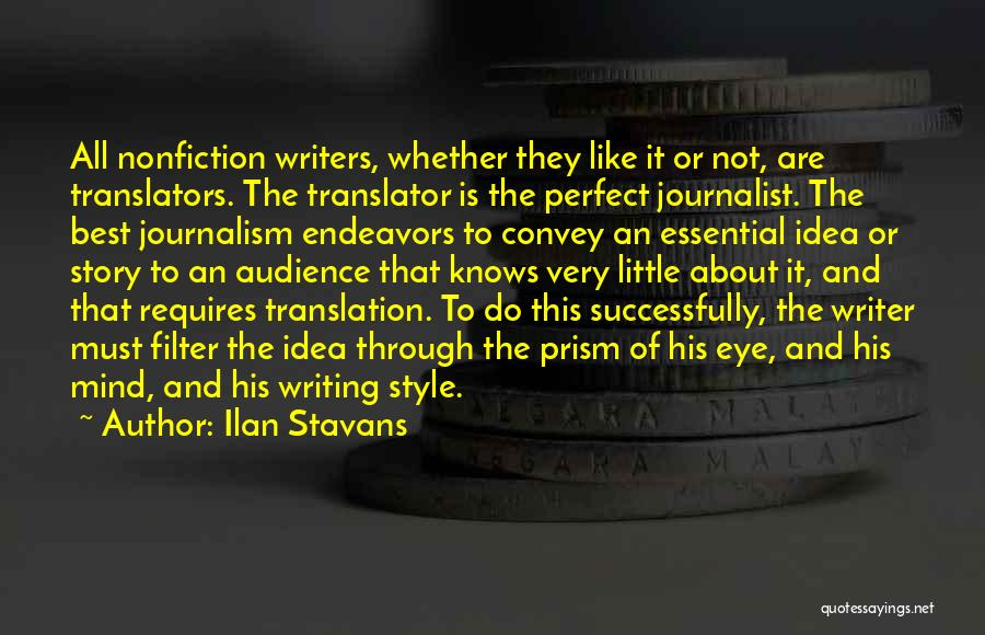 Writing Nonfiction Quotes By Ilan Stavans