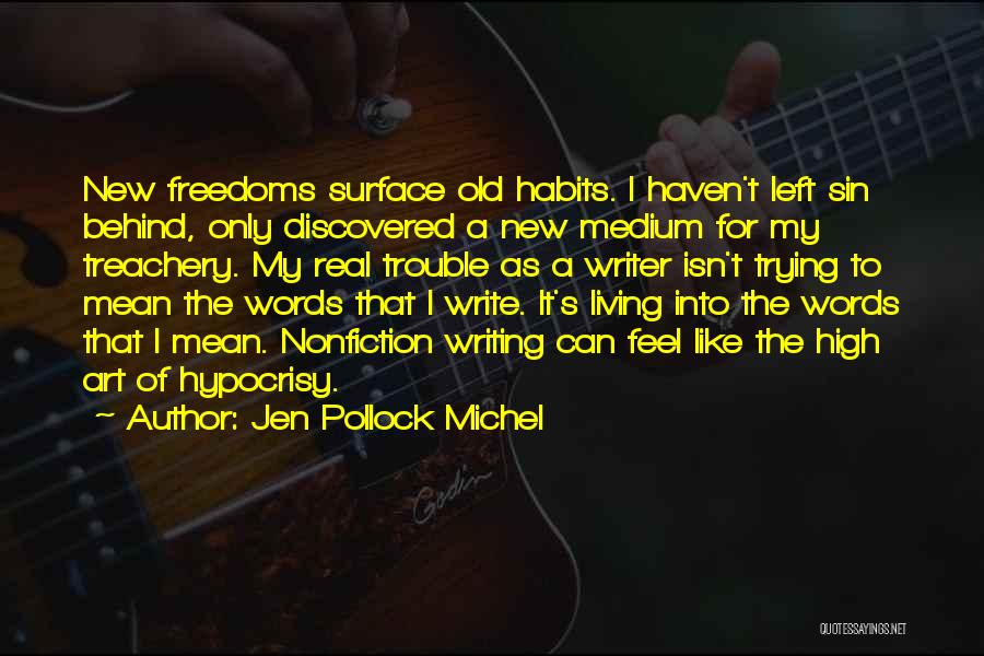 Writing Nonfiction Quotes By Jen Pollock Michel