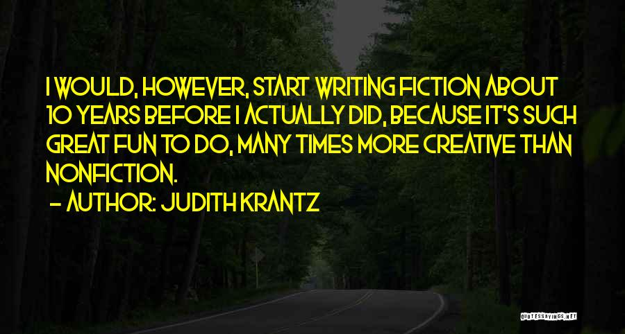 Writing Nonfiction Quotes By Judith Krantz