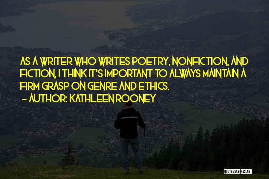 Writing Nonfiction Quotes By Kathleen Rooney