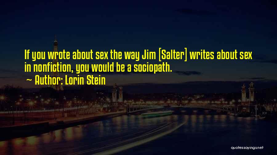 Writing Nonfiction Quotes By Lorin Stein