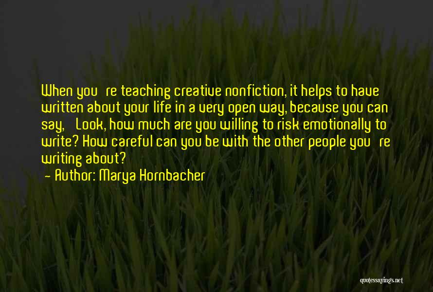 Writing Nonfiction Quotes By Marya Hornbacher