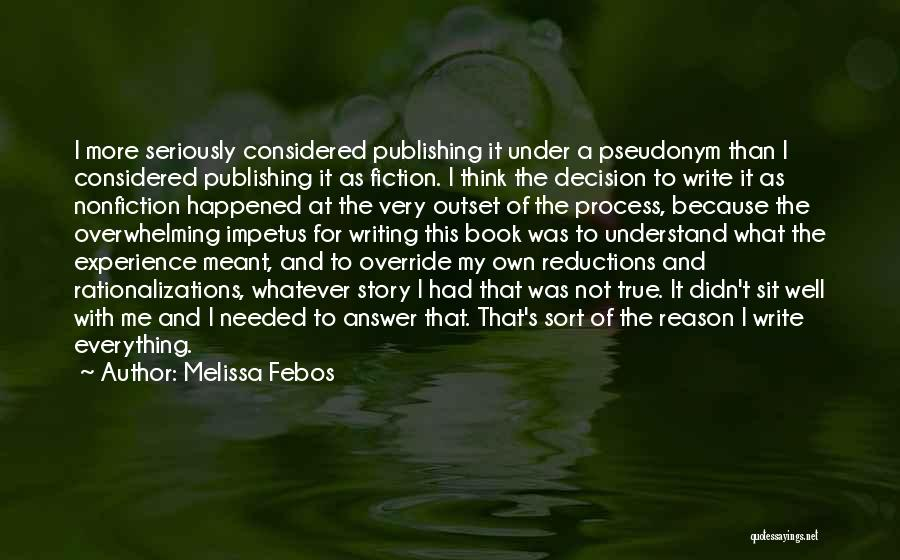 Writing Nonfiction Quotes By Melissa Febos