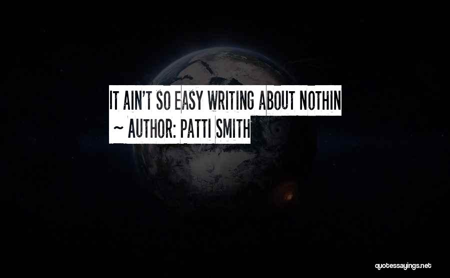 Writing Nonfiction Quotes By Patti Smith