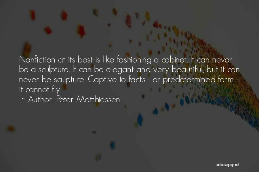 Writing Nonfiction Quotes By Peter Matthiessen