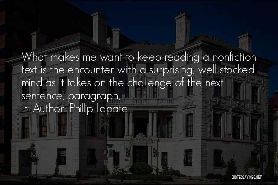 Writing Nonfiction Quotes By Phillip Lopate