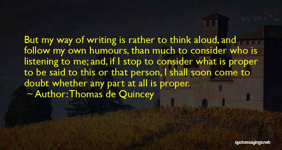 Writing Nonfiction Quotes By Thomas De Quincey