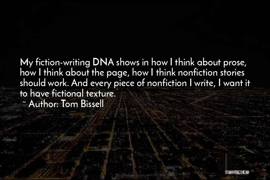 Writing Nonfiction Quotes By Tom Bissell