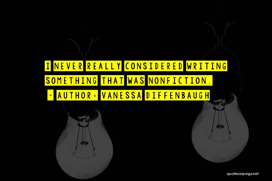 Writing Nonfiction Quotes By Vanessa Diffenbaugh