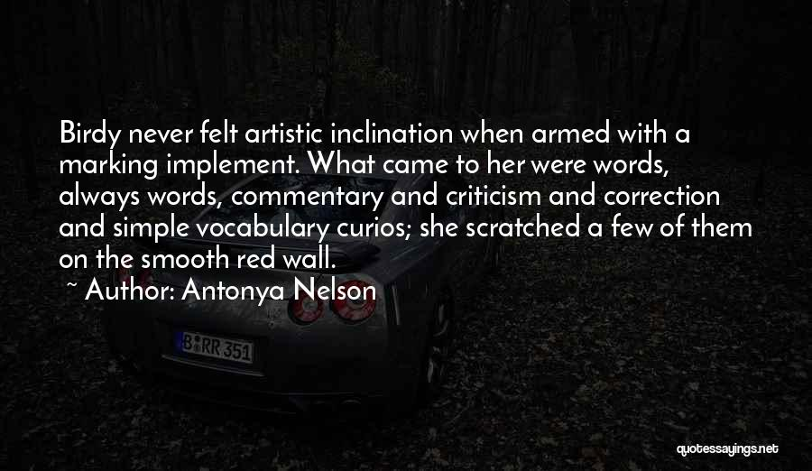 Writing On Wall Quotes By Antonya Nelson