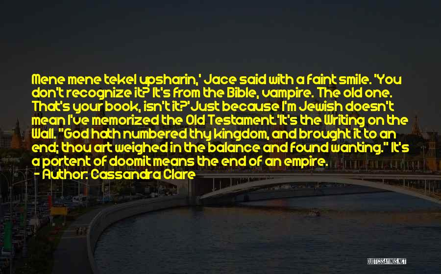 Writing On Wall Quotes By Cassandra Clare