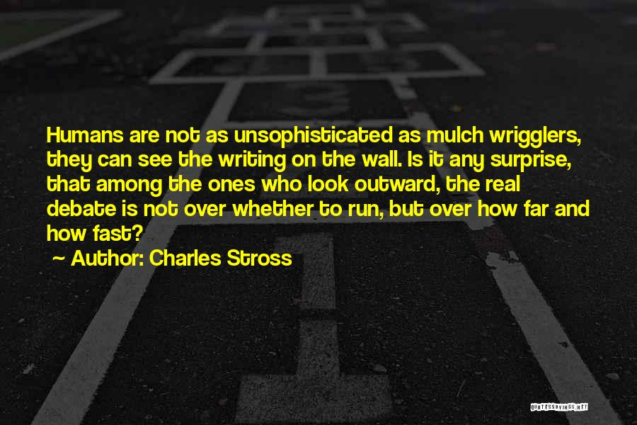 Writing On Wall Quotes By Charles Stross