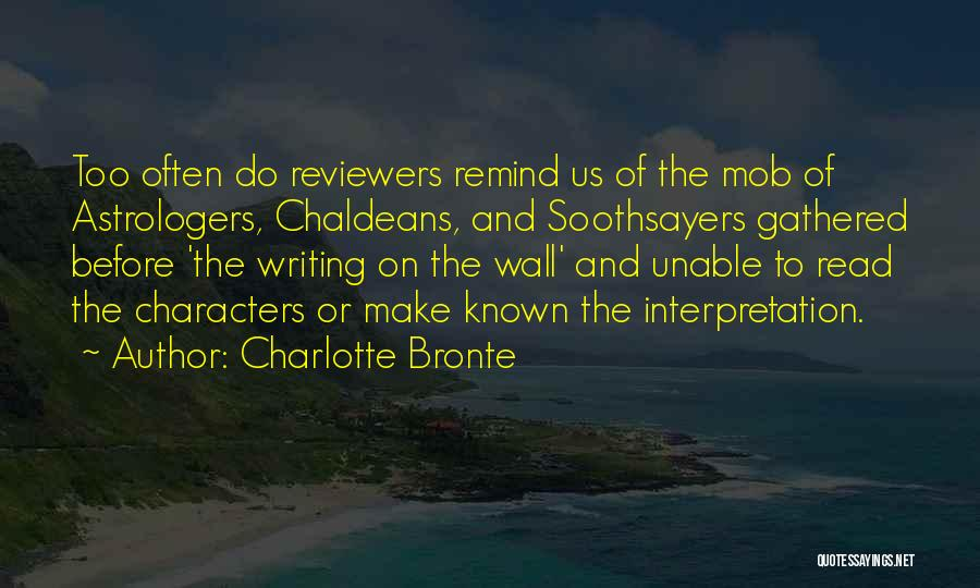 Writing On Wall Quotes By Charlotte Bronte
