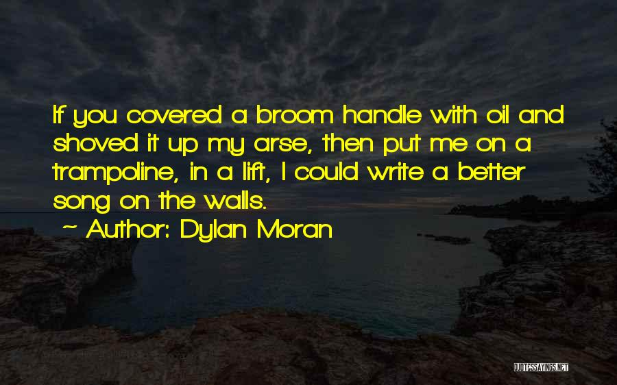 Writing On Wall Quotes By Dylan Moran