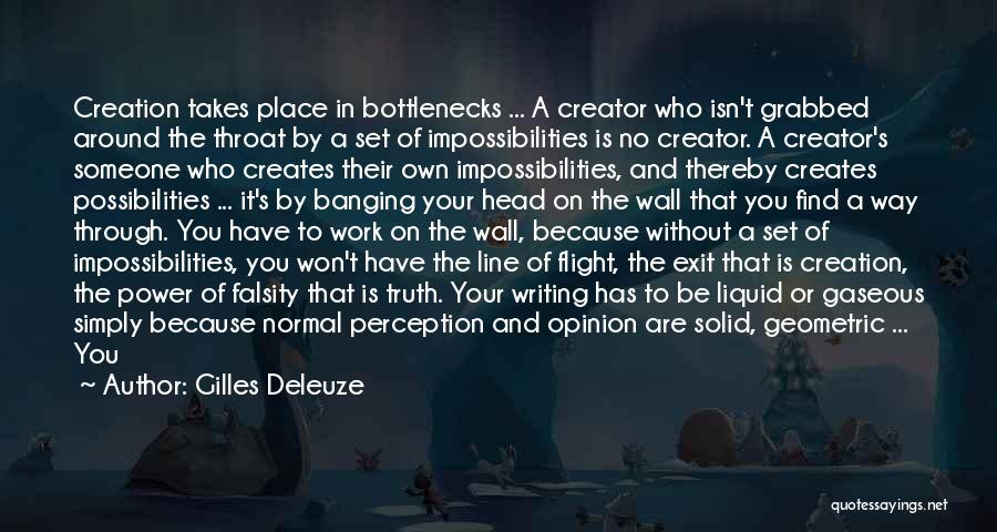 Writing On Wall Quotes By Gilles Deleuze