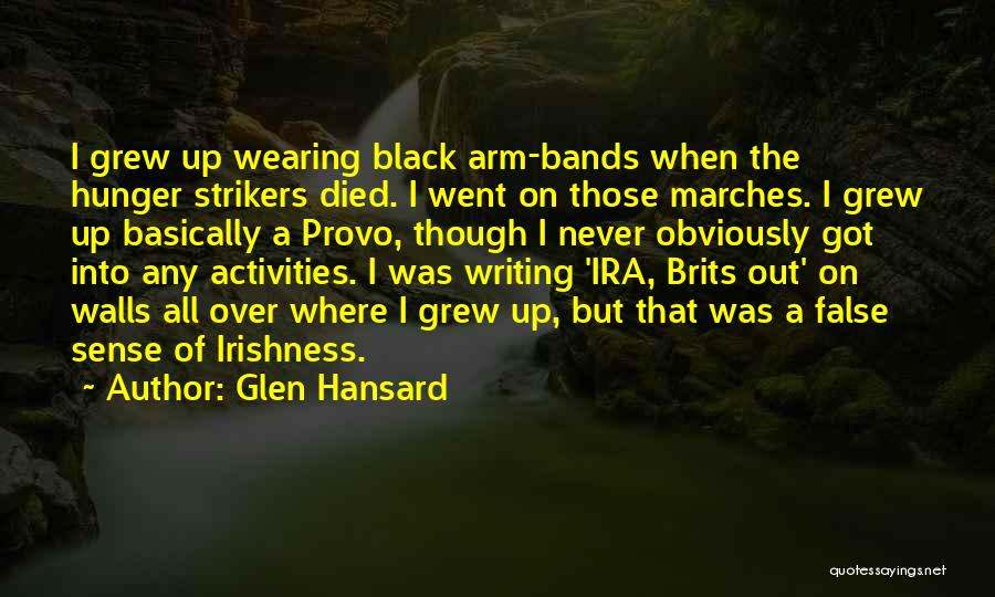 Writing On Wall Quotes By Glen Hansard