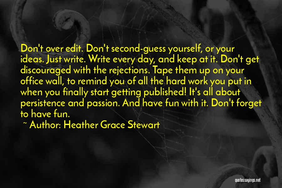 Writing On Wall Quotes By Heather Grace Stewart