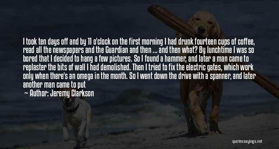 Writing On Wall Quotes By Jeremy Clarkson