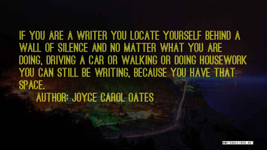 Writing On Wall Quotes By Joyce Carol Oates