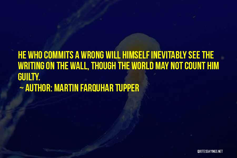 Writing On Wall Quotes By Martin Farquhar Tupper