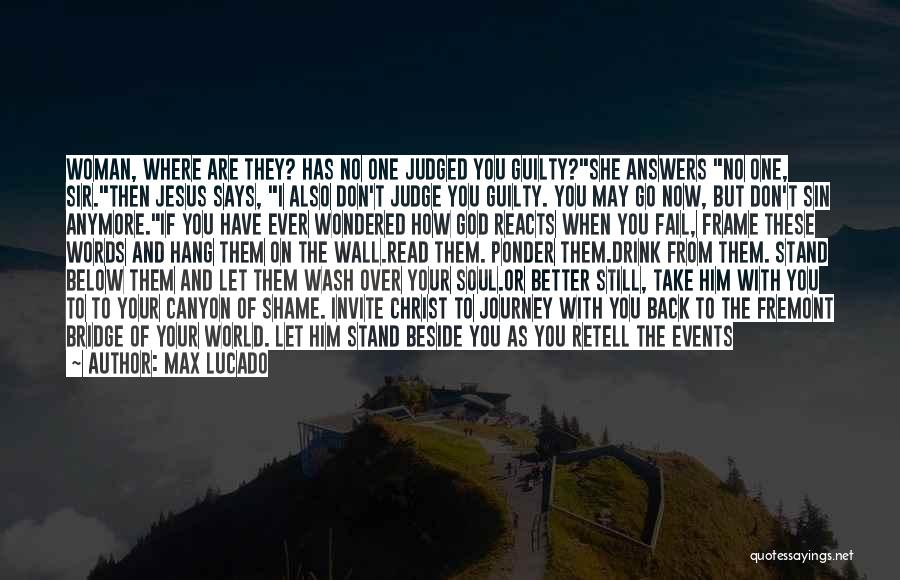 Writing On Wall Quotes By Max Lucado