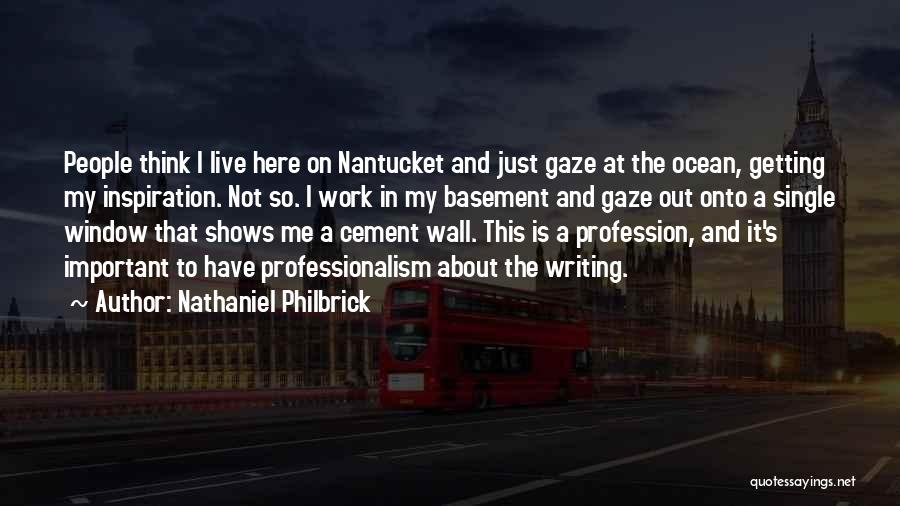 Writing On Wall Quotes By Nathaniel Philbrick